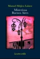 Misteriosa Buenos Aires (Biblioteca breve) (Spanish Edition)