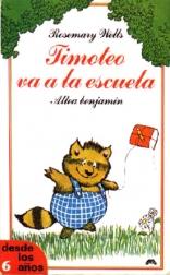 Timoteo Va a La Escuela (Spanish Edition)
