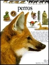Perros (Biblioteca Visual Altea) (Spanish Edition)