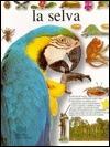 La Selva (Biblioteca Visual Altea) (Spanish Edition)
