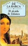 El Alcalde de Zalamea (Clasicos Espa~noles) (Spanish Edition)