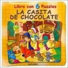 Casita de Chocolate, La - Libro Con 6 Puzzles (Spanish Edition)
