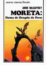 Moreta: Dama De Dragon De Pern/Moreta : Dragonlady of Pern (Spanish Edition)