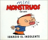 Ignacio El Insolente - Mini Monstruos (Spanish Edition)