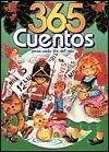 365 Cuentos: Para Cada Dia Del Ana (Spanish Edition)