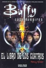 Buffy Cazavampiros: El Libro De Los Cuatros (Spanish Edition)