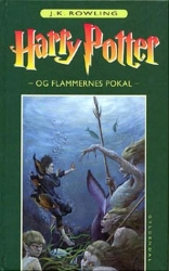Harry Potter Og Flammernes Pokal (Harry Potter and the Goblet of Fire, Volume 4)