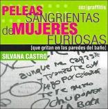 Peleas sangrientas de mujeres furiosas/ Bloody Fights of Angry Women (Spanish Edition)