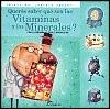 Queres Saber Que Son Las Vitaminas y Los Minerales? (Spanish Edition)
