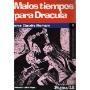 Malos Tiempos Para Dracula (Spanish Edition)