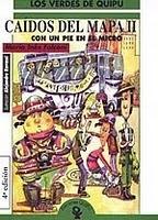 Caidos del Mapa II - Con Un Pie En El Micro (Spanish Edition)