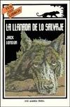 El Llamado De La Selva / the Call of the Wild (Tus Libros, 54) (Spanish Edition)