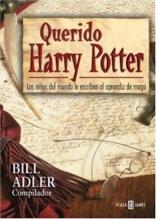 Querido Harry Potter / Dear Harry Potter (Obras Diversas) (Spanish Edition)