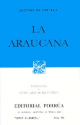 La Araucana (Spanish Edition)