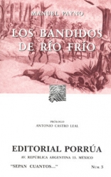 Los Bandidos de Rio Frio (Sepan Cuantos--) (Spanish Edition)
