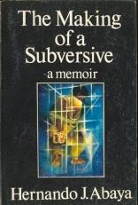 Making of a Subversive: Memoir
