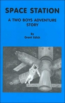 Space Station: A Two Boys Adventure Story