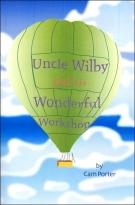 Uncle Wilby And His Wonderful Workshop