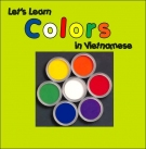 Let's Learn Colors in Vietnamese (Let's Learn Vietnamese)