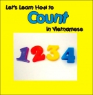 Let's Learn How to Count in Vietnamese (Let's Learn Vietnamese)