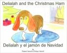 Delialah and the Christmas Ham: Delialah Y El Jamon De Navidad