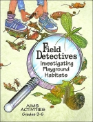 Field Detectives: Investigating Playground Habitats