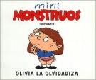 Olivia La Olvidadiza - Mini Monstruos (Spanish Edition)