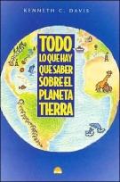Todo Lo Que Hay Que Saber Sobre El Planeta Tierra (Spanish Edition)