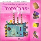 Queres Saber Que Son Las Proteinas? (Spanish Edition)