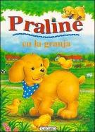 Praline En La Granja (Spanish Edition)