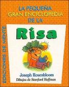 La Pequena Gran Enciclopedia de La Risa (Spanish Edition)