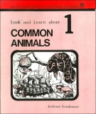 Look and Learn About Common Animals (Nature Discovery)