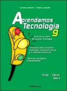 Aprendamos Tecnologia 9 - 3b: Ano Cbu - 9b: Egb3 (Spanish Edition)