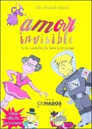 Amor Invisible (Spanish Edition)