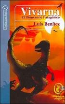 Vivarna: El Dinosaurio Patagonico (Spanish Edition)