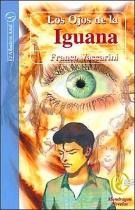 Los Ojos de La Iguana (Spanish Edition)
