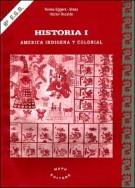 Historia 1 - America Indigena y Colonial 8 Egb (Spanish Edition)