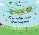 El Increible Vuelo de La Langosta (Spanish Edition)