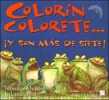Colorin Colorete... y Son Mas de Siete! (Spanish Edition)