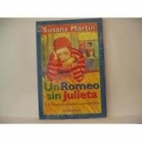 Un Romeo Sin Julieta (Spanish Edition)