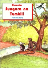 Kisa Cha Sungura Na Tumbili/the Story of the Rabbit and the Monkey (Swahili Edition)