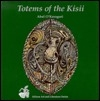 Totems of the Kisii (African Art and Literature Series)
