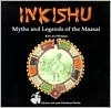 Inkishu Myths and Legends of the Maasai (African Art & Literature Series)