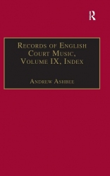 Records of English Court Music, Vol. 9: Index